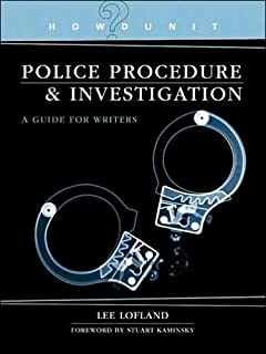 Howdunit: Police Procedures and Investigation: A Guide for Writers 41WBomb4EfL._SY320_