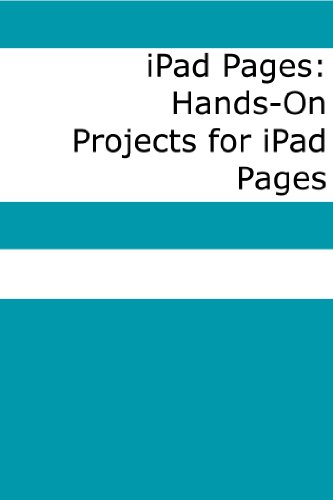 Scott La Counte - iPad Pages: Hands-On Projects for iPad Pages (English Edition)