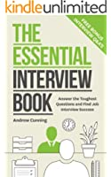 The Essential Interview Book: Answer the Toughest Questions and Find Interview Success