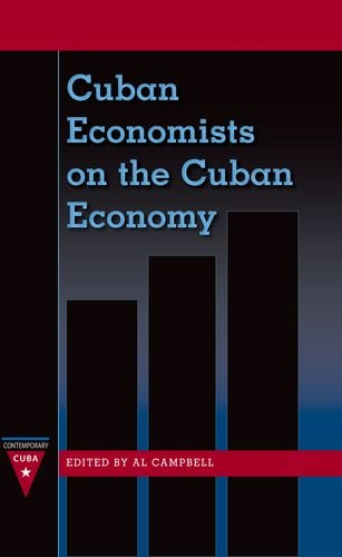 Cuban Economists on the Cuban Economy