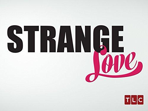 Strange Love Season 1