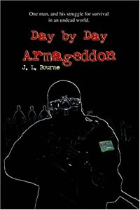 "Cover of ""Day by Day Armageddon"""