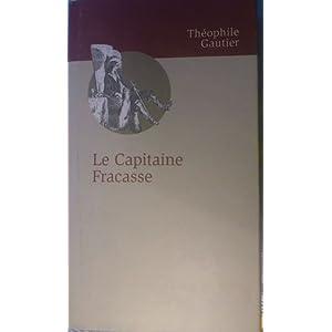 Le capitaine Fracasse par Théophile Gautier