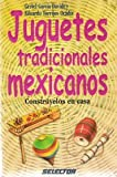 img - for Juguetes tradicionales mexicanos (Spanish Edition) book / textbook / text book