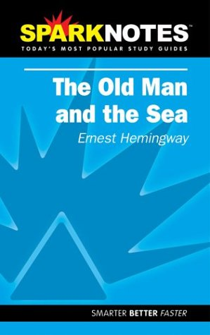 spark-notes-old-man-the-sea-sparknotes-literature-guides