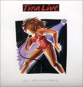 Tina Turner - Live in Europe CD 1 - Zortam Music