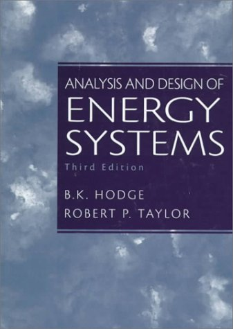 Analysis and Design of Energy Systems (3rd Edition)