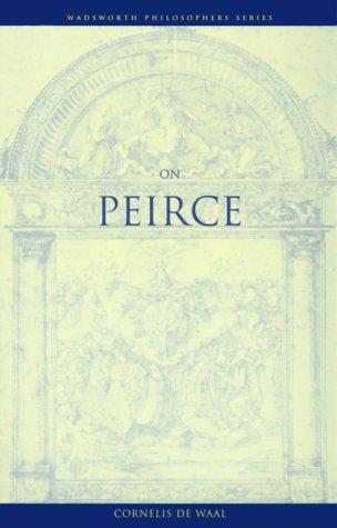 On Peirce (Wadsworth Notes)