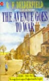 The Avenue Goes to War (The Avenue Story: Volume 2) (0340150939) by R.F. Delderfield