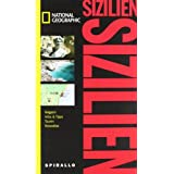 "NATIONAL GEOGRAPHIC Spirallo Reisef�hrer Sizilienvon ""Sally Roy"""
