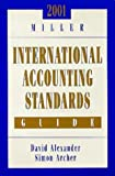 2001 Miller International Accounting Standards Guide (0156069784) by Alexander, David