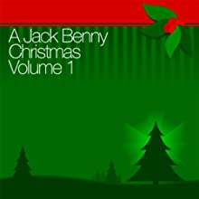 A Jack Benny Christmas Vol. 1  by Jack Benny