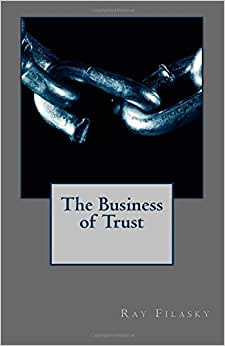 The Business Of Trust