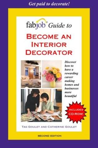 FabJob Guide to Become an Interior Decorator (FabJob Guides)