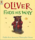 Oliver Finds His Way (043958910X) by Root, Phyllis