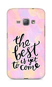 AMEZ the best is yet to come Back Cover For Samsung Galaxy J1 (2016 EDITION)