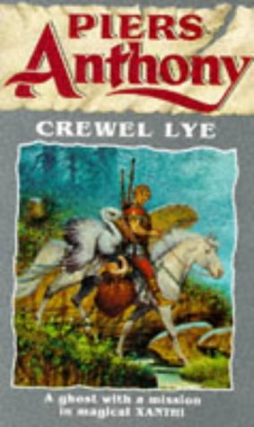 Crewel Lye (Xanth 8)