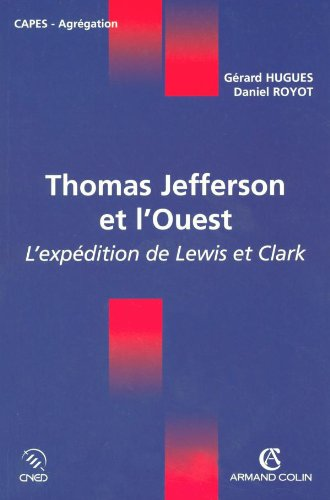 thomas-jefferson-et-louest-lexpedition-de-lewis-et-clark