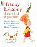 Franny B. Kranny, There's a Bird in Your Hair (0744589517) by Lerner, Harriet Goldhor