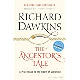The Ancestor's Tale: A Pilgrimage to the Dawn of Evolution ~ Richard Dawkins