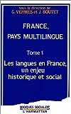 echange, troc Geneviève Vermes, Josiane Boutet - France, pays multilingue