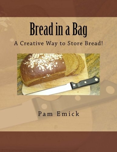 Bread in a Bag: A Creative Way to Store Bread!