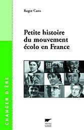 Petite histoire du mouvement écolo en France