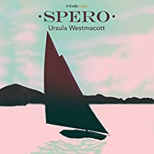 Spero (       UNABRIDGED) by Ursula Westmacott Narrated by Helen Lloyd