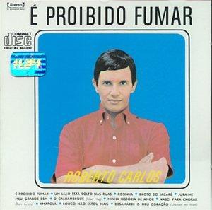 Roberto Carlos - É Proibido Fumar - Zortam Music