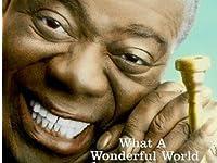 「この素晴らしい世界 {what a wonderful world}」『ルイ・アームストロング {louis armsyrong}』