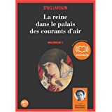 La reine dans le palais des courants d'air - Mill�nium 3 (op) - Audio livre 2CD MP3 - 689 Mo + 651 Mopar Stieg Larsson