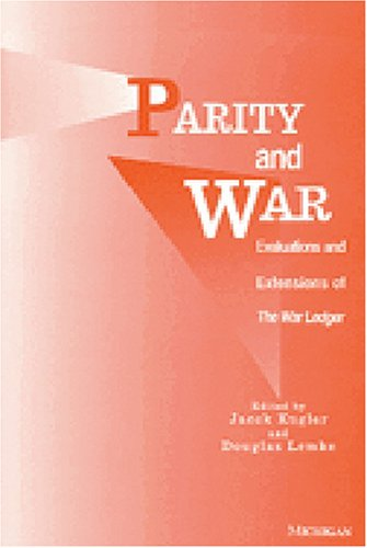 Parity and War: Evaluations and Extensions of The War Ledger