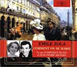 Zola - Comment on se marie