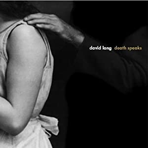 David Lang: Death Speaks by Cantaloupe