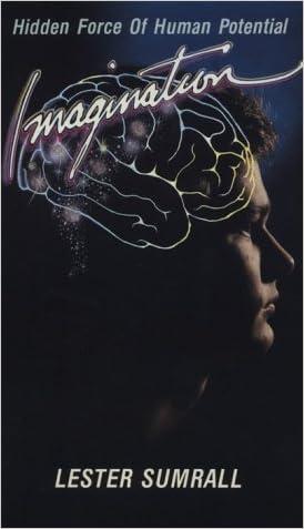 Imagination: Hidden Force of Human Potential