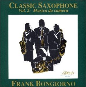 Classic Saxophone, Vol. 2: Musica da camera