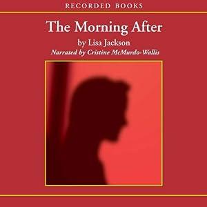 The Morning After | [Lisa Jackson]