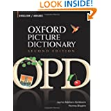 Oxford Picture Dictionary English-Arabic: Bilingual Dictionary for Arabic-speaking teenage and adult students...
