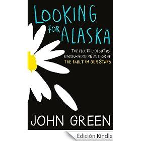 looking for alaska ebook green es tienda kindle