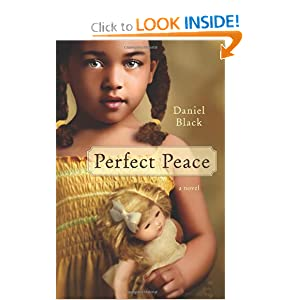 Perfect Peace - Black Daniel