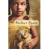 Perfect Peace ~ Daniel Black