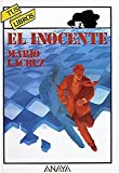 El inocente/ The innocent (Spanish Edition)