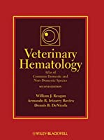Veterinary Hematology: Atlas of Common Domestic and Non-Domestic Species
