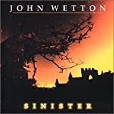 Sinister By John Wetton (2010-08-16)
