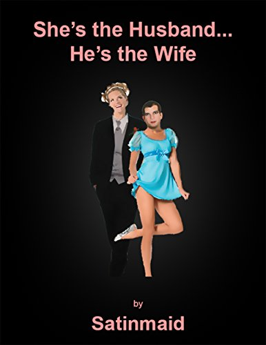 She's the Husband...He's the Wife (English Edition)
