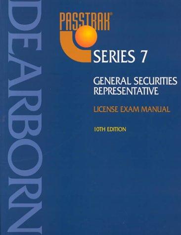 Passtrak Series 7: General Securities Representative License Exam Manual