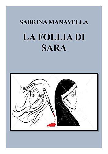 LA FOLLIA DI SARA PDF