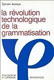 echange, troc Sylvain Auroux - La révolution technologique de la grammatisation