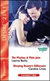 The Playboy and Plain Jane / Sleeping Beauty's Billionaire: AND Sleeping Beauty's Billionaire by Caroline Cross (Desire) (0373049714) by Banks, Leanne