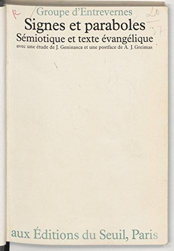 Signes et Paraboles: Sémiotique et texte évangélique
